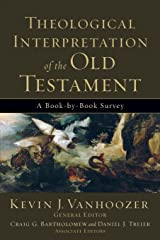 Theological Interpretation of the Old Testament: A Book-by-Book Survey Paperback