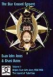 The Star Crossed Serpent: Volume I - Origins: Evan John Jones 1966-1998 - The Legend of Tubal Cain