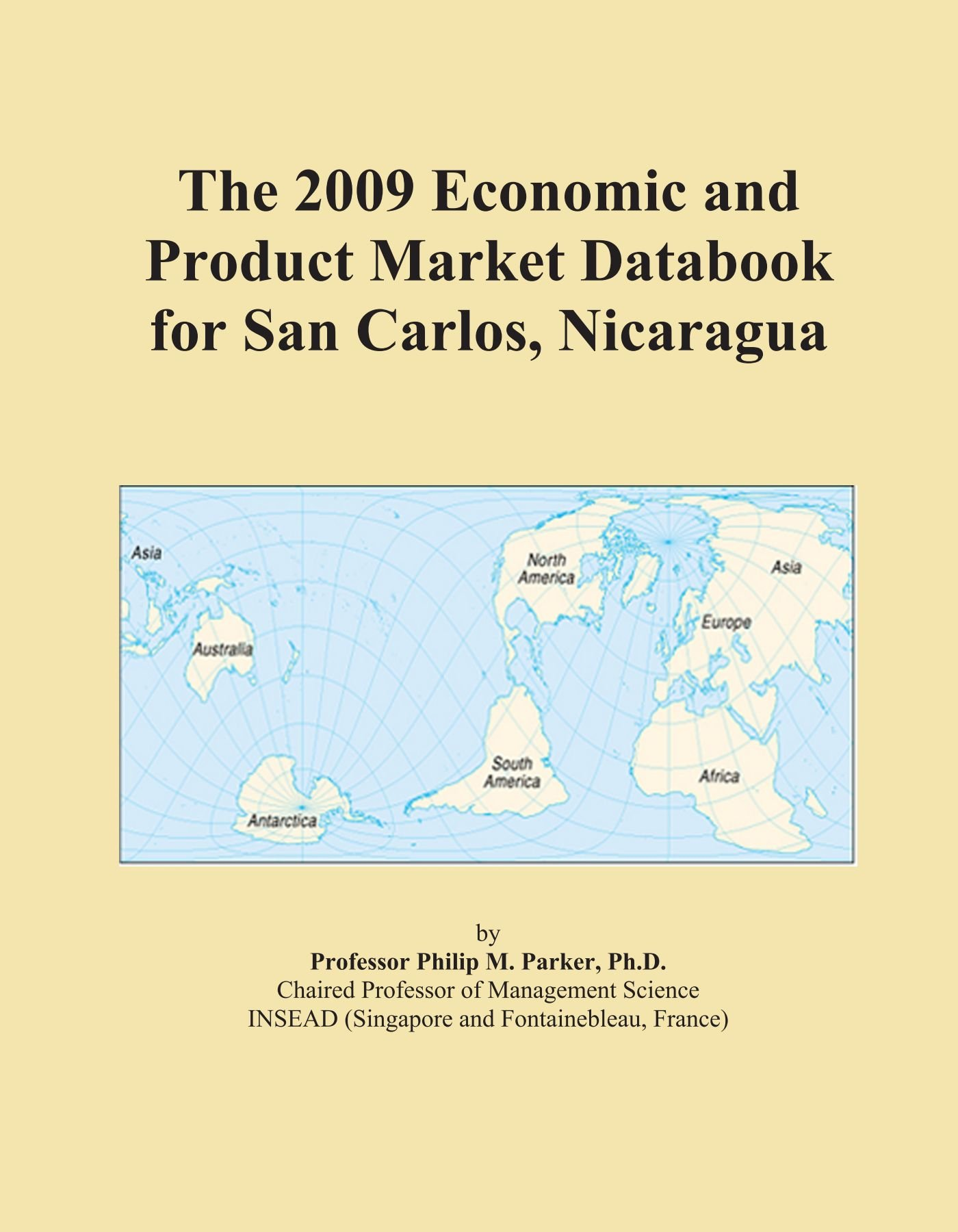 The 2009 Economic and Product Market Databook for San Carlos, Nicaragua pdf epub