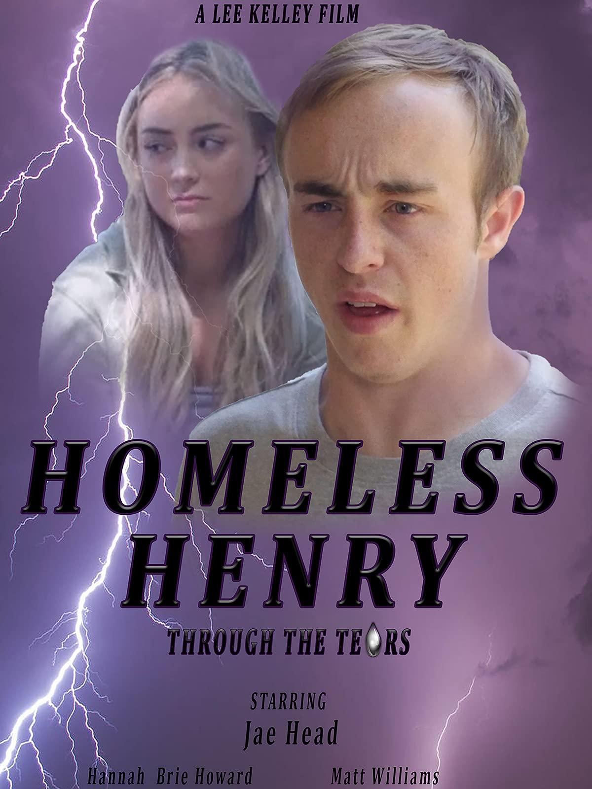 Homeless Henry - Through the Tears