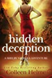 Hidden Deception: A Shelby Nichols Adventure (Volume 9)