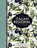 The Italian Regional Cookbook: A Great Cook's Culinary Tour of Italy in 325 Recipes and 1500 Color Photographs…