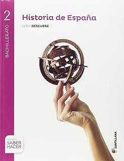 HISTORIA DE ESPAÑA CASTELLANO SERIE DESCUBRE 2 BTO SABER HACER - 9788491310365: Amazon.es: Aa.Vv.: Libros