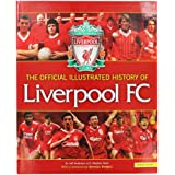 Seven Oaks The Official Illustrated History Of Liverpool FC