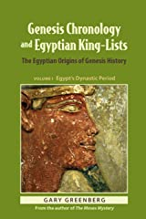Genesis Chronology and Egyptian King-Lists: The Egyptian Origins of Genesis History (Genesis and Egypt) Paperback