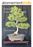 Bonsai From Nursery Plants (English Edition)