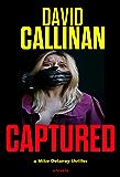 Captured: (a gripping Mike Delaney action suspense thriller)