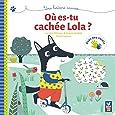 Où es-tu cachée Lola ? - livre avec volets