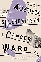 Cancer Ward: A Novel (FSG Classics) Kindle Edition