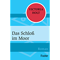 Das Schloss im Moor: Roman (German Edition)
