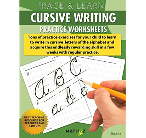 Trace & Learn - Cursive Writing: Practice Worksheets: Fnu Shobha:  9780999740804: Amazon.com: Books