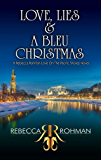 Love, Lies & A Bleu Christmas (Love On The Pacific Shores Series Book 4)