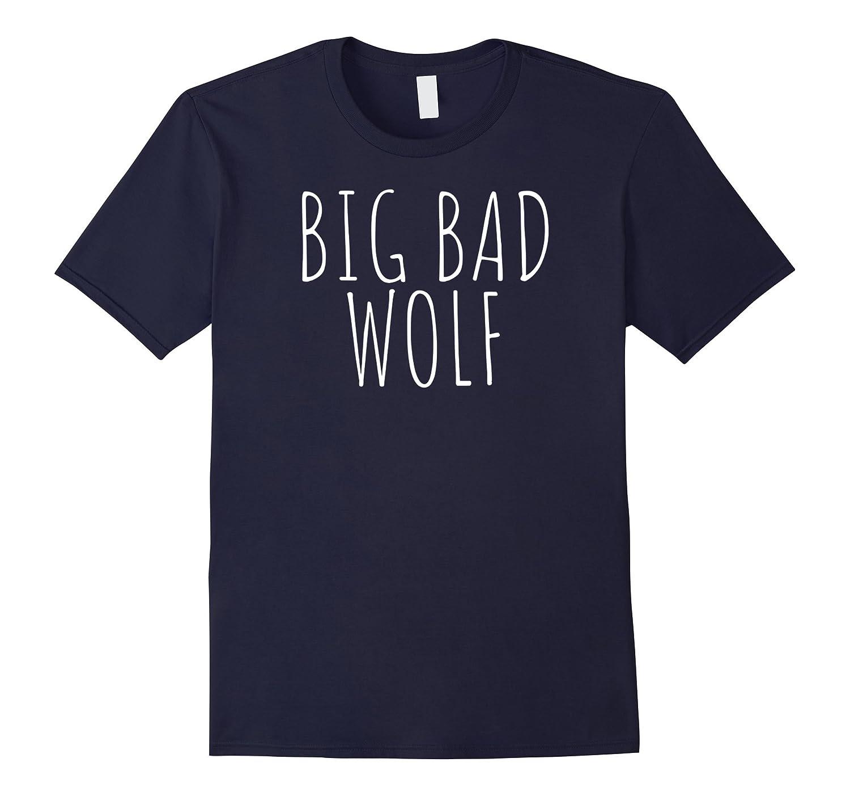 Big Bad Wolf Funny Wolf T-Shirt-FL