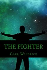 The Fighter: Fight for the Future (Book 3) (Carter Owens) Kindle Edition