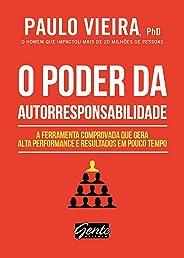 O poder da autorresponsabilidade: Livro de bolso: A ferramenta comprovada que gera alta performance e resultados em pouco tem