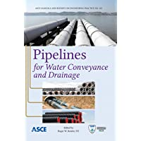 Pipelines for Water Conveyance and Drainage (Manual of Practice 125) (Asce Manual and Reports on Engineering Practice) (ASCE Manuals and Reports on Engineering Practice)