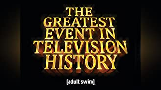The Greatest Event in Television History Season 1