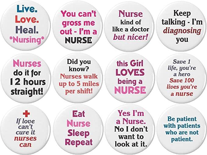 """3fc33576b4296 Set 12 Live Love Heal Nursing Nurse Funny Humor Quotes 1.25"""" Buttons Pins"""