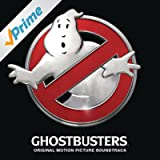 Ghostbusters (Original Motion Picture Soundtrack) [Clean]