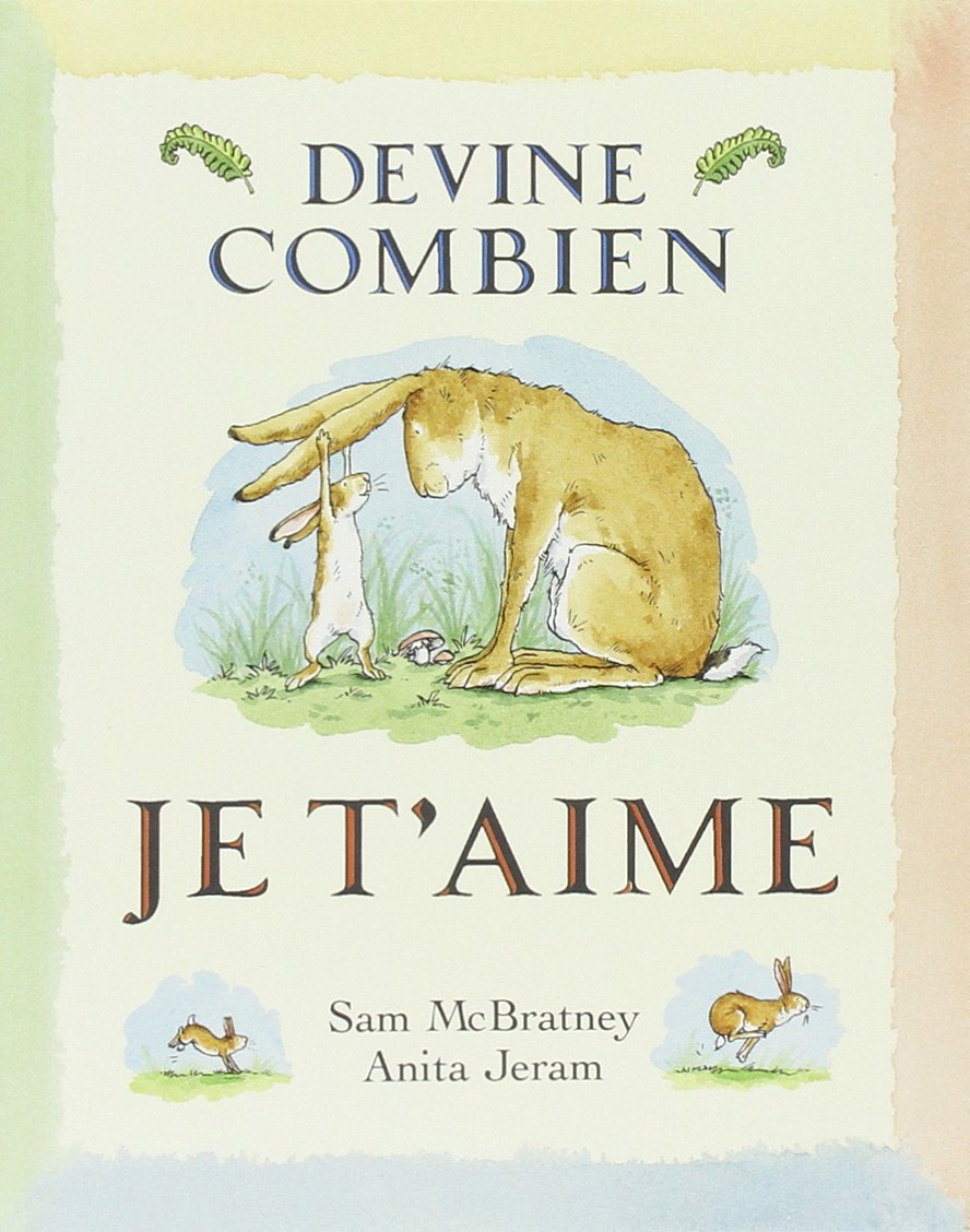 Devine Combien Je t Aime (French Edition) by Editions De L'ecole
