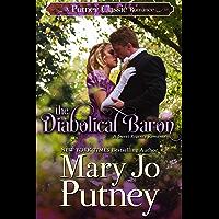 The Diabolical Baron: A Putney Classic Romance (Putney Classic Romances Book 1)
