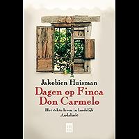 Dagen op Finca don Carmelo