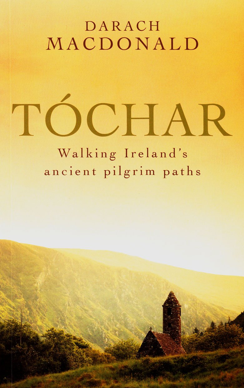 Tochar: Walking Ireland's ancient pilgrim paths