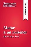 Matar a un ruiseñor de Harper Lee (Guía de lectura): Resumen y análisis completo
