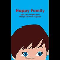 Happy Family: Tips om ontspannen met je kind om te gaan