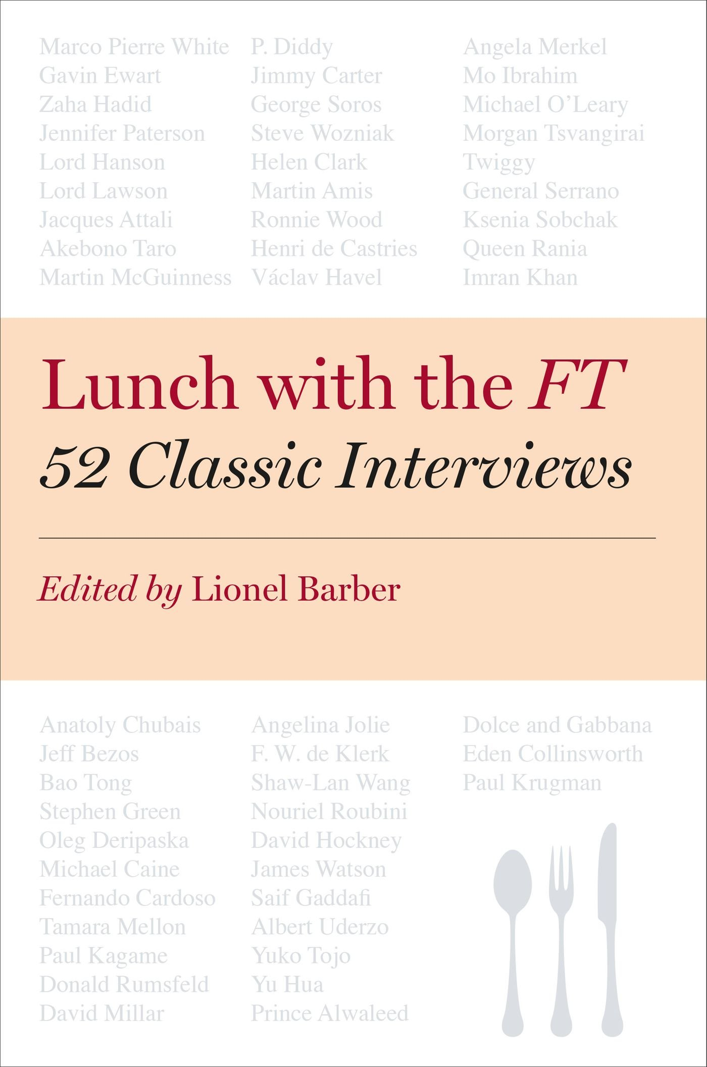 Lunch with the FT: 52 Classic Interviews by Brand: Portfolio Hardcover