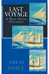 Last Voyage: A West Africa Adventure Kindle Edition