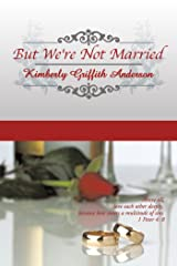 But We're Not Married Kindle Edition