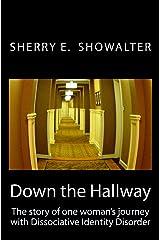 Down the Hallway Kindle Edition