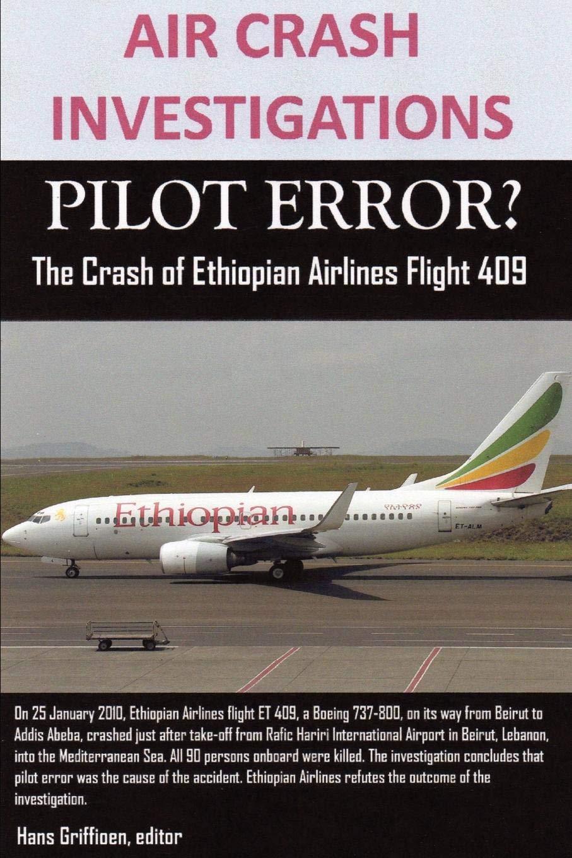 Air Crash Investigations, Pilot Error? The Crash Of