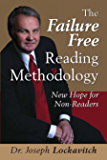 The Failure Free Reading Methodology: New Hope for Non-Readers