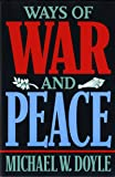 Ways of War and Peace: Realism, Liberalism, and Socialism
