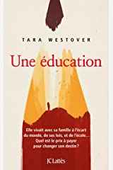 Une éducation (Essais et documents) (French Edition) Kindle Edition
