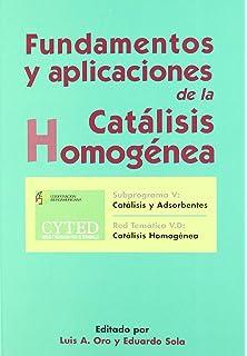 Fundamentos y aplicaciones de la catálisis homogénea