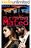 Surviving Mateo (Morelli Family, #2)