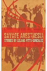 Savage Anesthesia Paperback