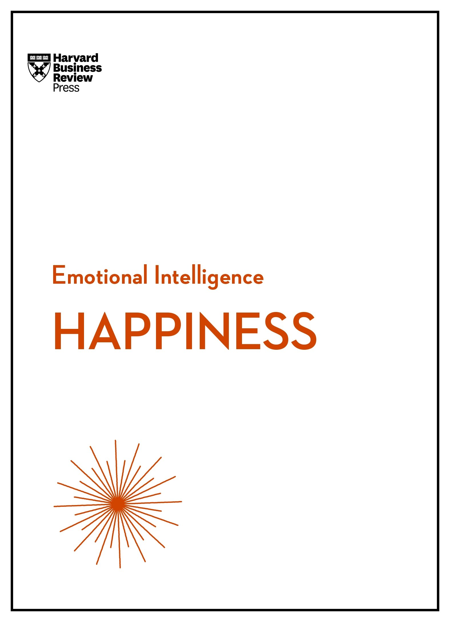 Download Happiness (HBR Emotional Intelligence Series) PDF