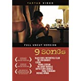 9 Songs (Full Uncut Version)