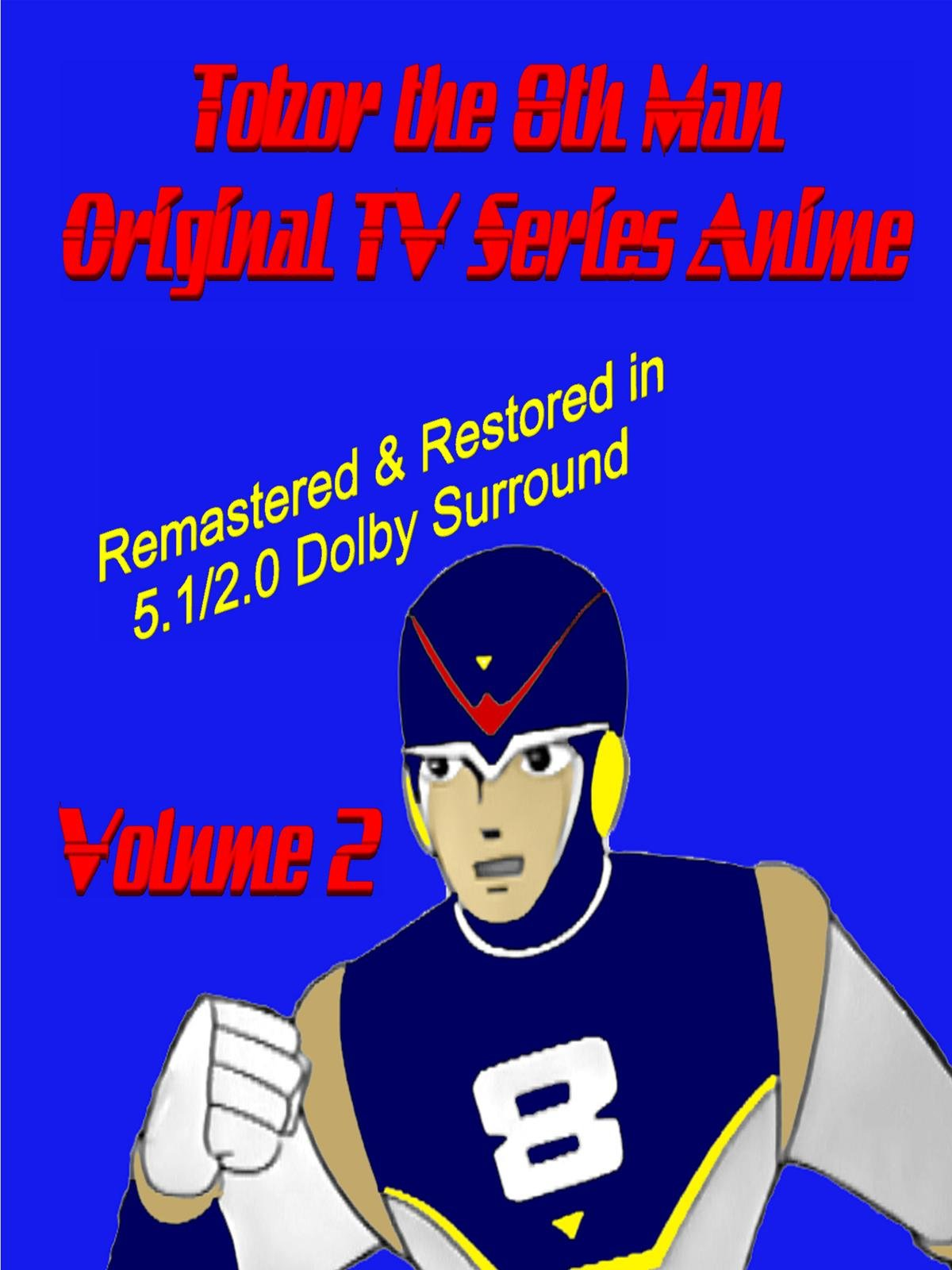 Tobor the 8th Man Original TV Series Anime Vol. 2 [Remastered & Restored]
