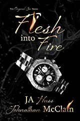 Flesh Into Fire (Original Sin Book 3) Kindle Edition