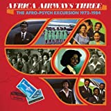 Africa Airways 03 (The Afro-Psych Excursion 1972 - 1984)