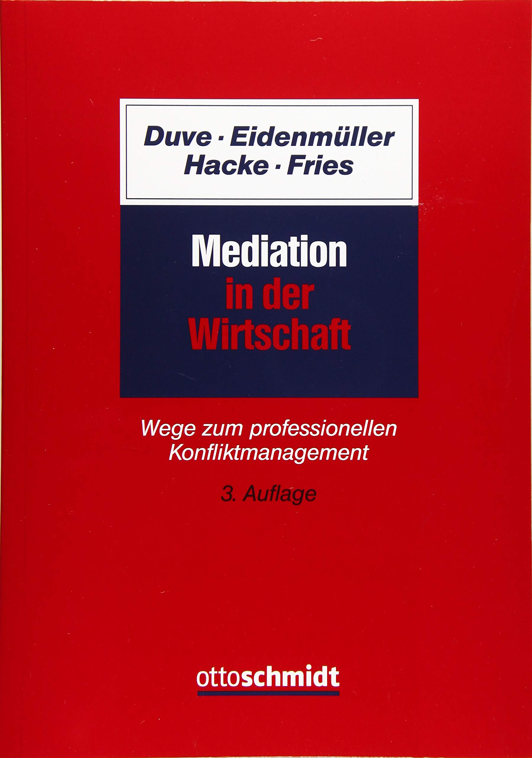 Mediation In Der Wirtschaft  Wege Zum Professionellen Konfliktmanagement