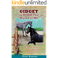 Gidget - The Horse That Waited for Me: A story of standing up for what you believe in, no matter the cost (Burton's Farm…
