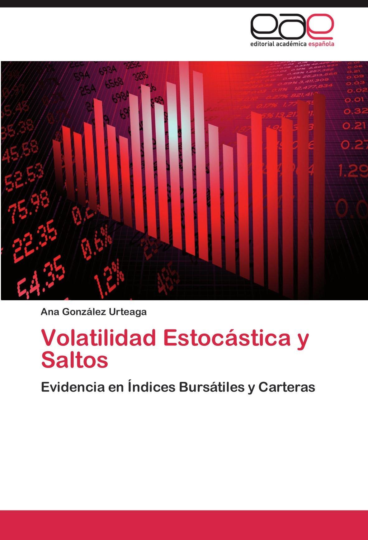 Volatilidad Estocástica y Saltos: Amazon.es: González Urteaga Ana: Libros