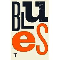 Blues: La música del Delta del Mississippi (Turner