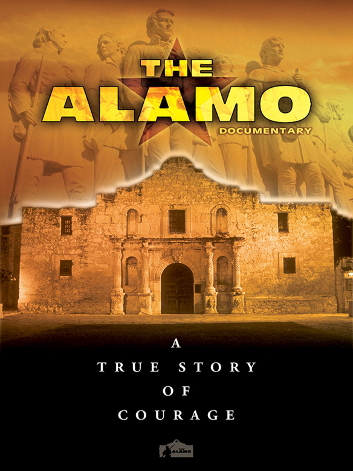 The Alamo: A True Story of Courage